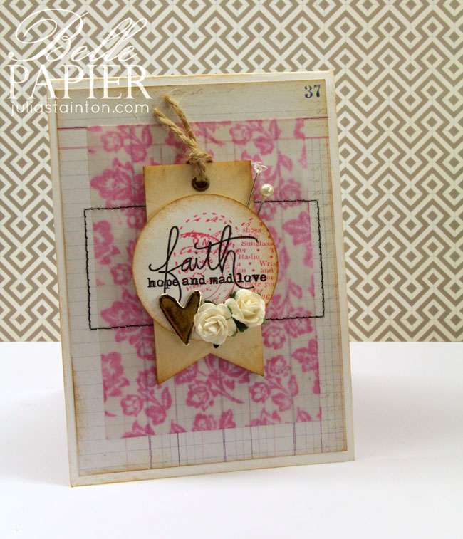 Faith Hope & Love Stamped Vellum Card Design by Julia Stainton
