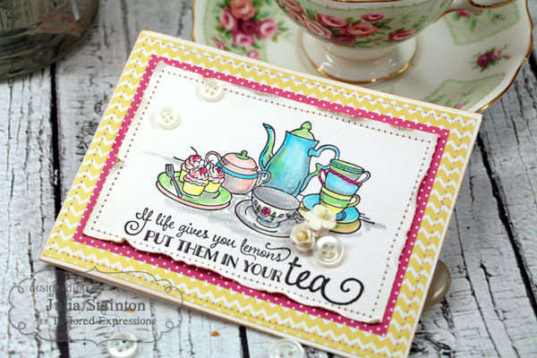 Tea Time Card by Julia Stainton with Taylored Expressions stamps