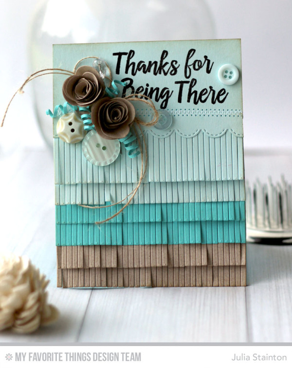 Fringe Friendship card by Julia Stainton featuring MFT Stamps Fringe Die-namics