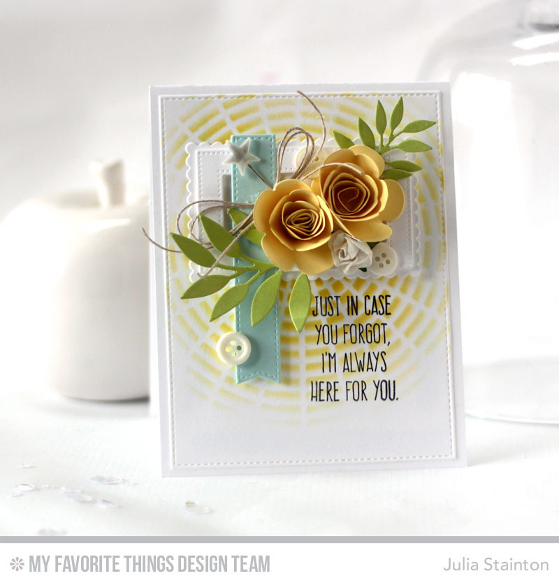 Always Here for You Rolled Rose Floral Card for MFTWSC269