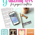 9 Amazing Apps for Paper Crafters - Make creativity and designing easier!