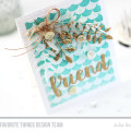 Scallop Stamped Resist Friendship Card by Julia Stainton featuring MFT Stamps and Die-namics
