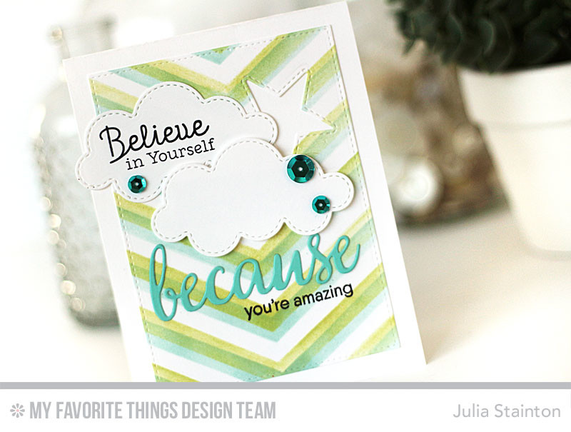 Believe in Yourself Card by Julia Stainton featuring MFT Stamps