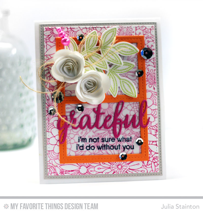 Grateful Card by Julia Stainton featuring MFT Stamps