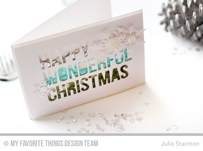 Happy Wonderful Christmas Sequin Shaker Card by Julia Stainton featuring MFT Stamps