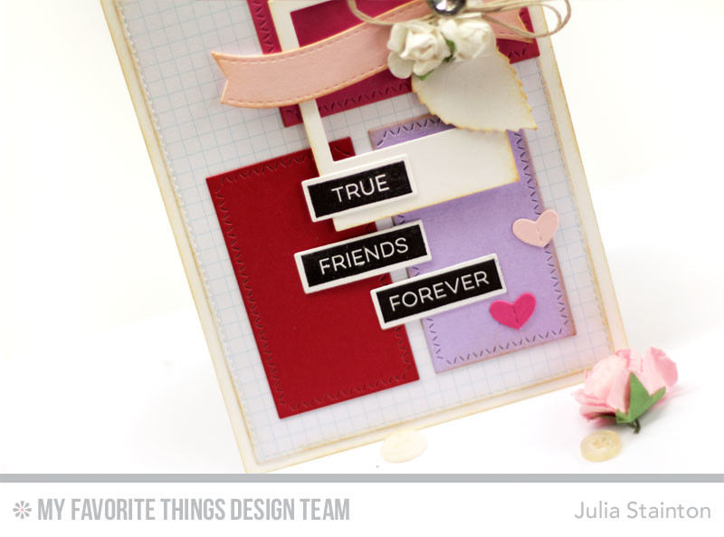 True Friends Valentine Card by Julia Stainton featuring MFT Stamps