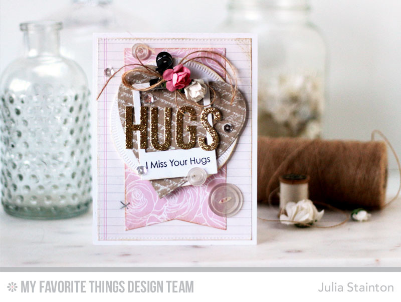Hugs Card by Julia Stainton featuring MFT STamps