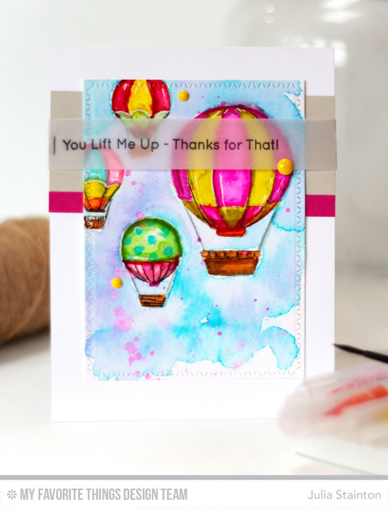 You Lift Me Up Hot Air Balloon Card with No Line Watercoloring by Julia Stainton featuring MFT Stamps