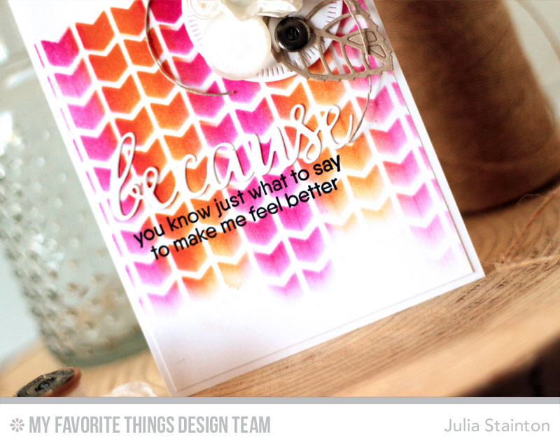Just Because Stencil Card by Julia Stainton featuring MFT stamps