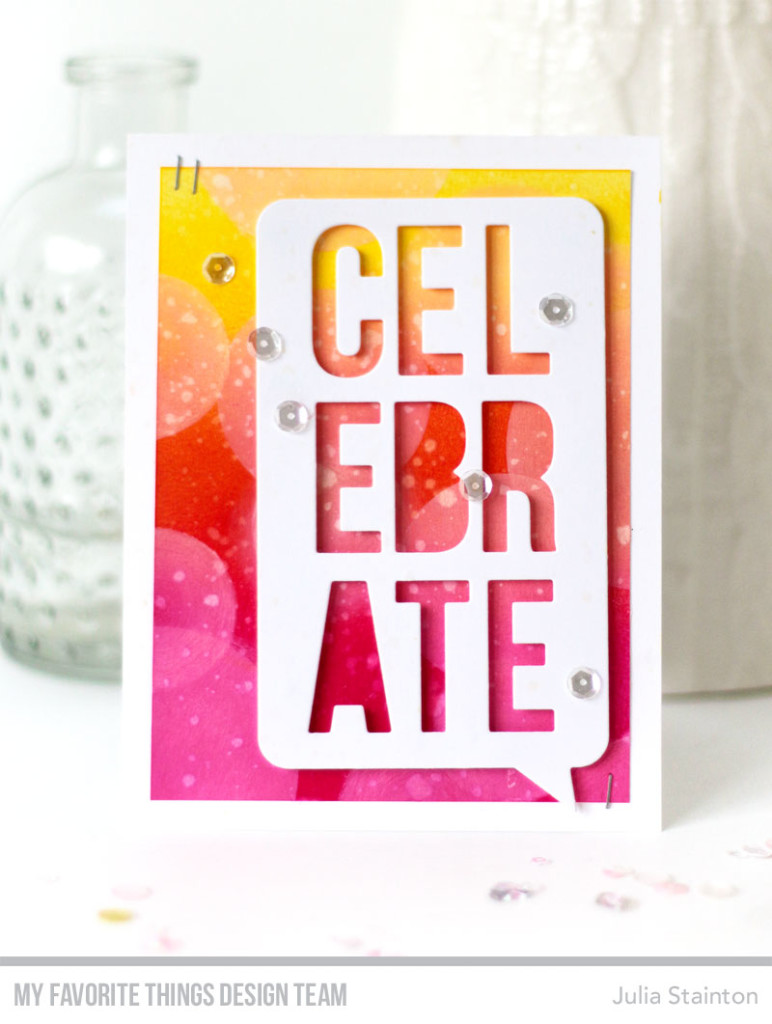 Celebrate Bokeh Background Card by Julia Stainton featuring MFT Stamps