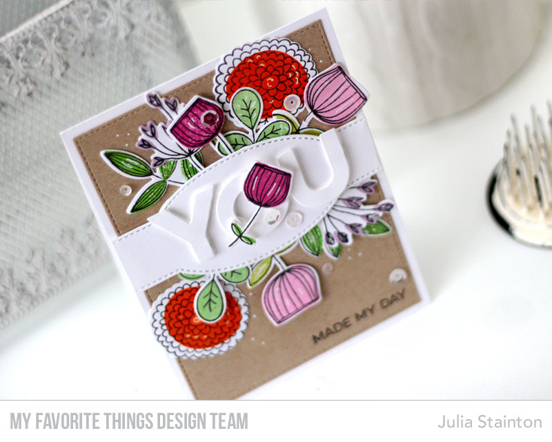 You Made My Day Sketchy Flowers Card by Julia Stainton featuring MFT Stamps